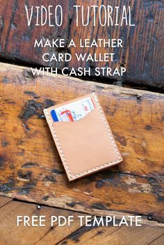 Leather Cash Strap Card Wallet Free Pdf Template Build Along Video Tutorial Makesupply Leather Card Wallet Pattern Card Wallet Pattern Diy Leather Wallet