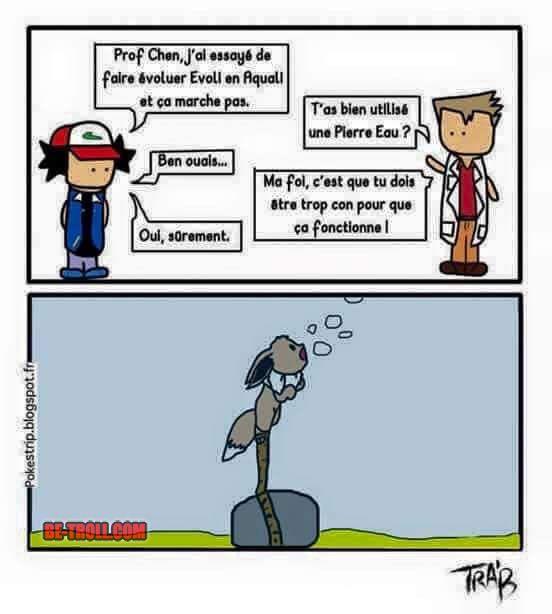 Pourtant il a utilis une pierre eau be troll pok mon pinterest video humour humour - Pierre eau pokemon noir ...