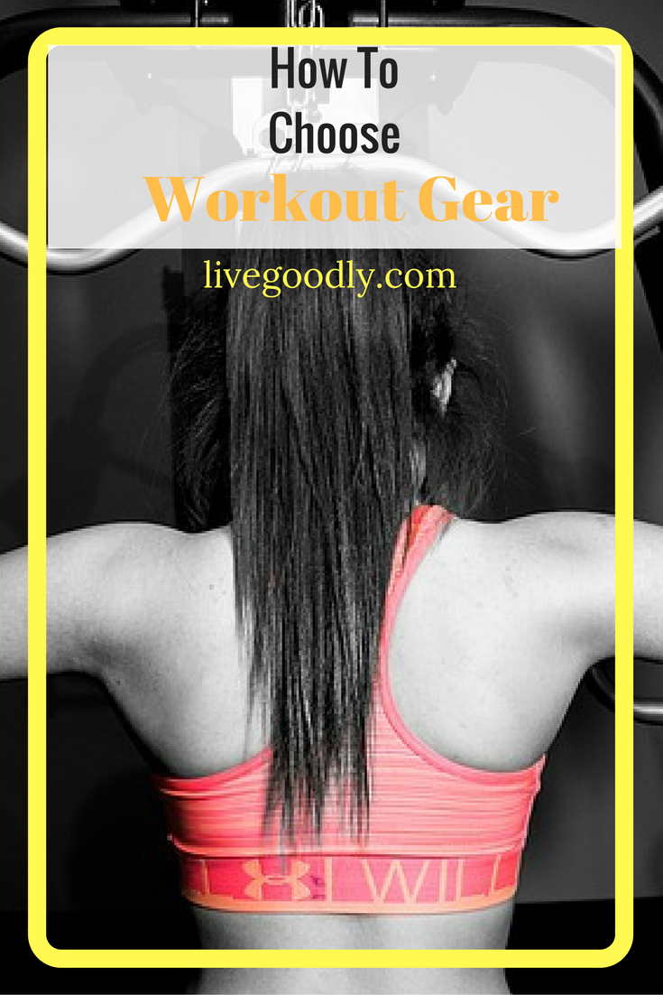How To Choose Workout Gear and Workout Wear