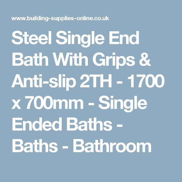 Steel Single End Bath With Grips & Anti-slip 2TH - 1700 x 700mm ...