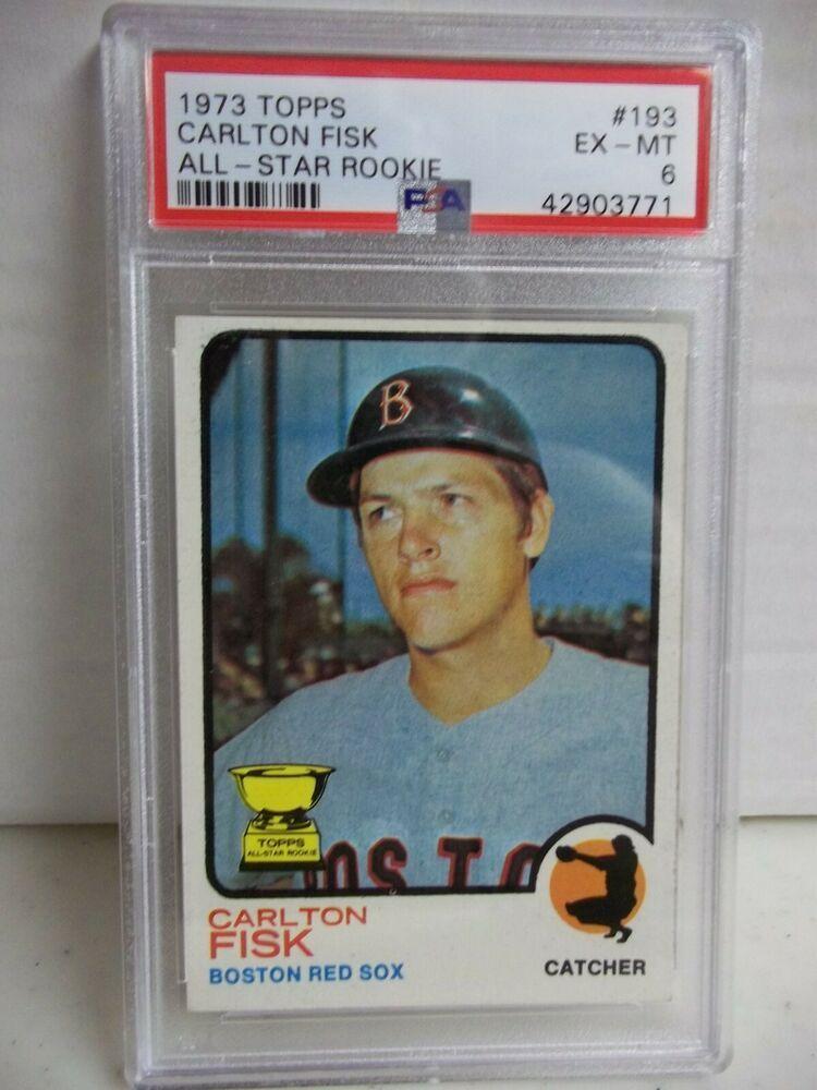 1973 topps carlton fisk rookie psa exmt 6 baseball card