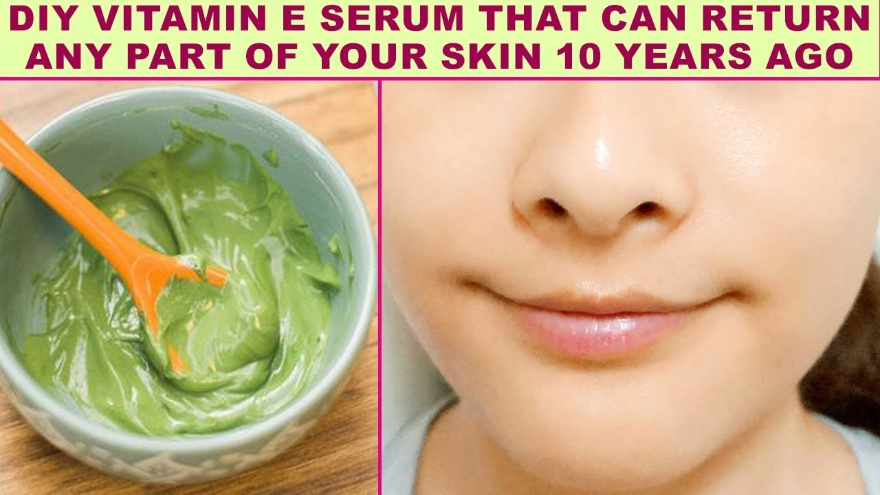 DIY Vitamin E Serum That Can Return Any Part Of Your Skin