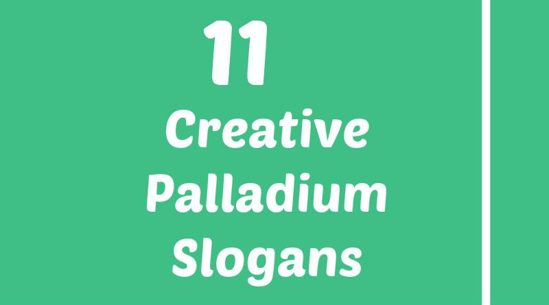 Palladium Slogans Element Slogans Pinterest Slogan Project