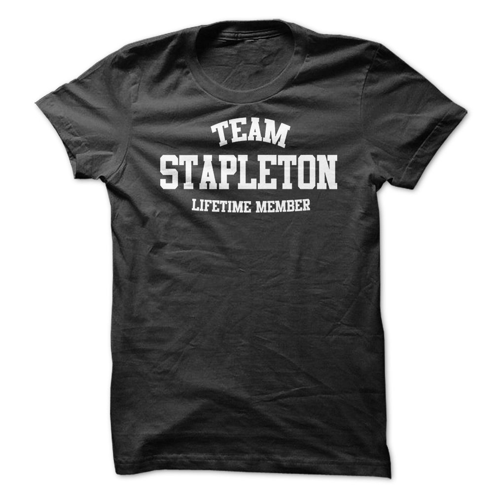 TEAM NAME STAPLETON LIFETIME MEMBER Personalized Name T-Shirt