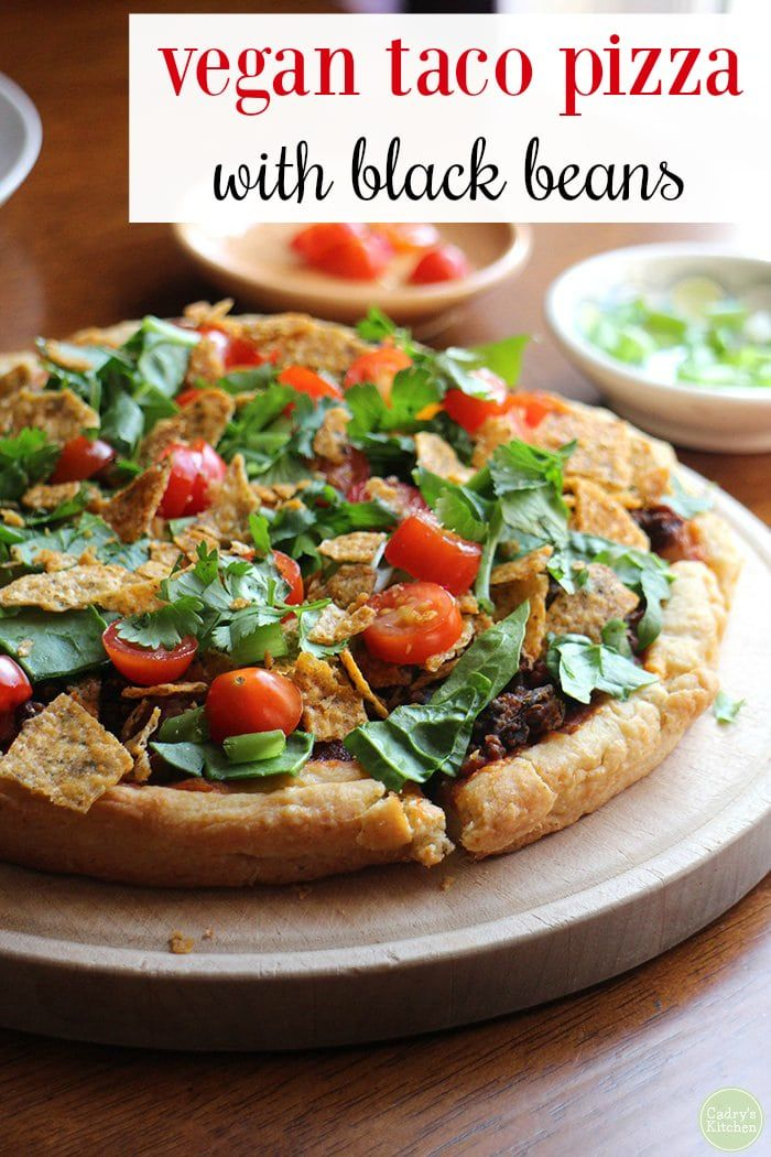 Vegan taco pizza with black beans Vegan black bean taco pizza is delightfully flavorful & easy. Perfect for a weeknight. Plus, it's a dinner the whole family will love.