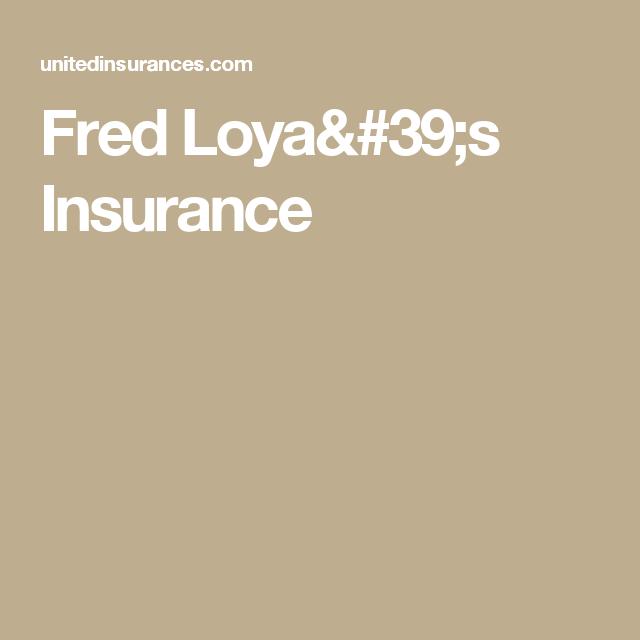 Fred Loya Insurance Careers Fred Loya Insurance Pinterest Fred