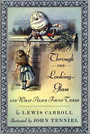 Through The Looking Glass And What Alice Found There By Lewis