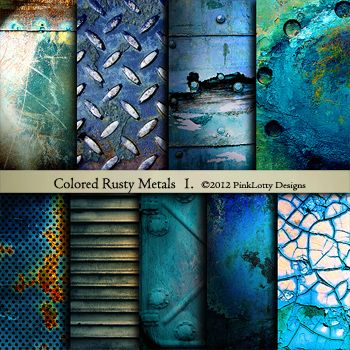 Colored Rusty Metals 1.