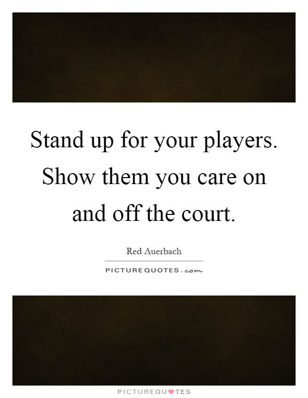 On The Court Off The Court Quote  Google Search  Basketball