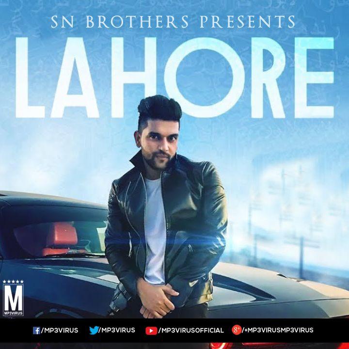 Guru Randhawa Lahore Sn Brothers Remix Download Mp3 Song Download Remix Mp3 Song