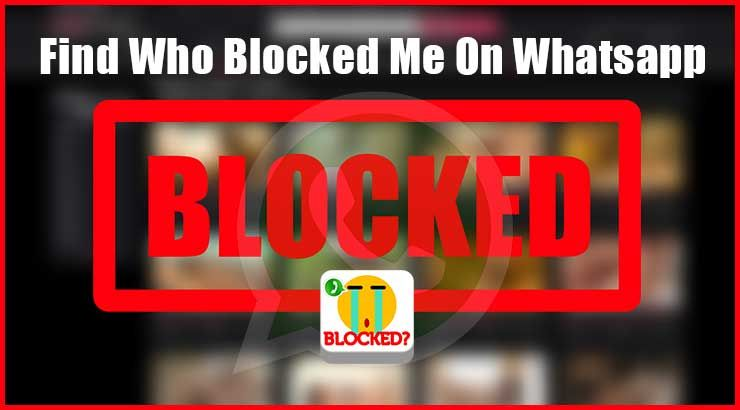 How to know who blocked me on whatsapp whatsapp blocked