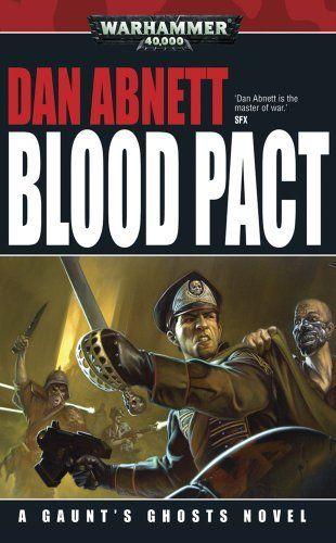 Blood Pact (Gaunt's Ghosts Novels (Mass Market)) by Abnett Dan. $8.99. Series - Gaunt's Ghosts Novels (Mass Market) (Book 12). Publisher: Games Workshop; Reprint edition (September 28, 2010)