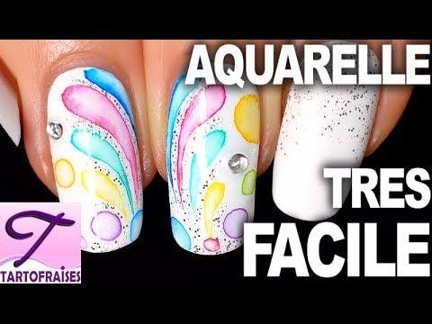Tuto Debutant Nail Art Aquarelle Tres Facile Ongles De Fete