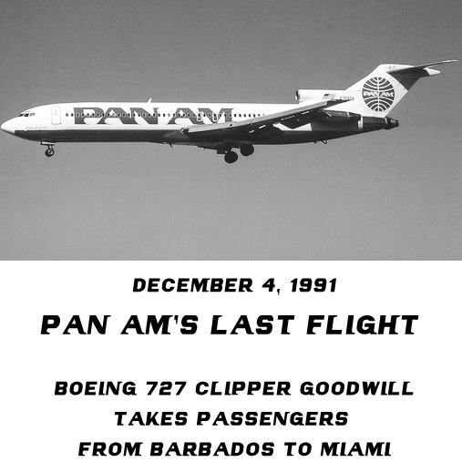 Pan Am S Last Flight Dec 4 1991 Pan American Airlines National Airlines Air Carrier