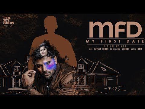 My First Date Mfd Latest Telugu Short Film 2017 Directed By Kss Film 2017 Short Film Film