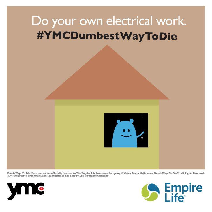 Do your own electrical work. #YMCDumbestWayToDie. Getting ...