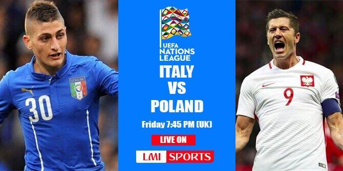 Italy vs Poland Live Stream 2018 Match Preview UEFA ...