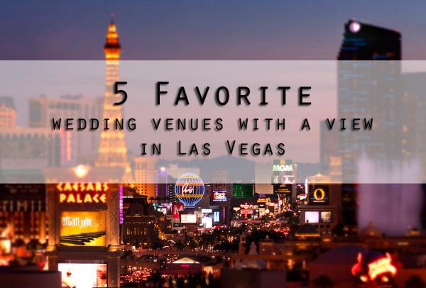 5 Favorites: Rooftop Wedding Venues In Vegas