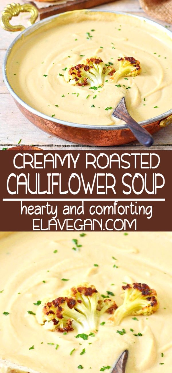 CREAMY ROASTED VEGAN CAULIFLOWER SOUP