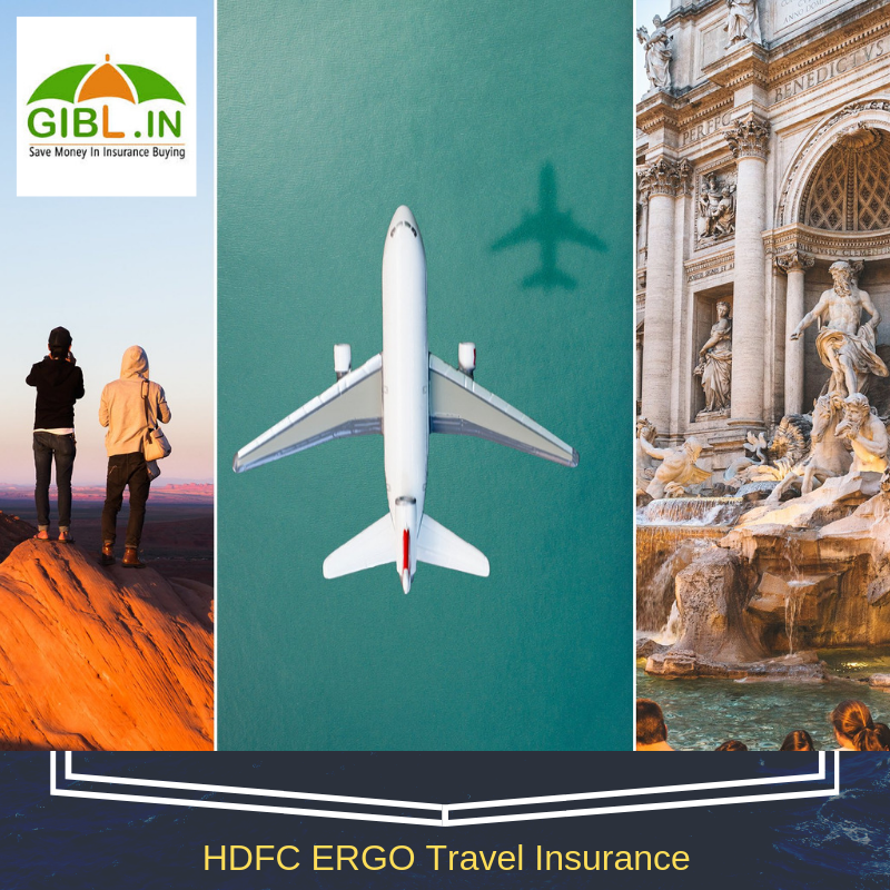 Why Should You Consider HDFC ERGO Travel Insurance Policy ...
