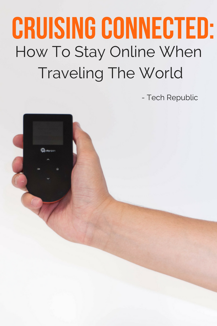 Tech Republic recommends Skyroam global WiFi hotspot for staying