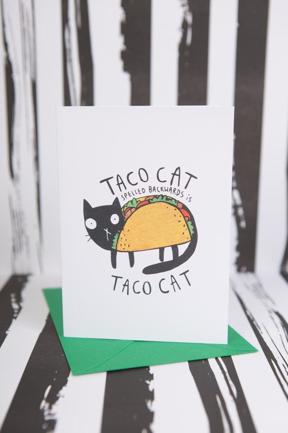 taco cat greeting card birthday card mexican by katieabeydesign art greeting cards. Black Bedroom Furniture Sets. Home Design Ideas