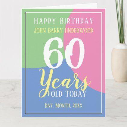 Happy 60th Birthday Card Zazzle Com 60th Birthday Cards 18th Birthday Cards 30th Birthday Cards
