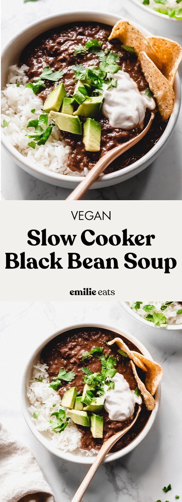 Photo of Vegan Slow Cooker Black Bean Soup – Emilie Eats