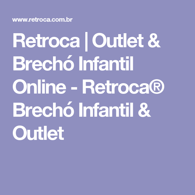 Retroca | Outlet & Brechó Infantil Online - Retroca® Brechó Infantil & Outlet