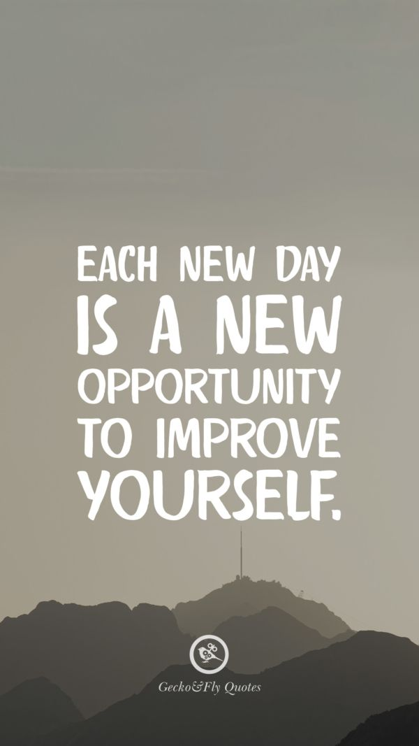 Each New Day Is A New Opportunity To Improve Yourself: 100 Inspirational And Motivational IPhone HD Wallpapers Quotes