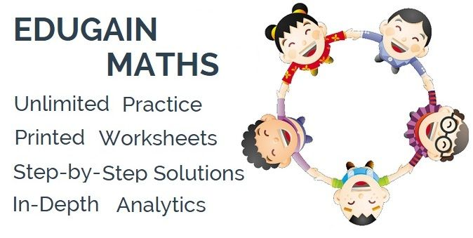 Edugain Global : Math Worksheets, Online Tests and Practice