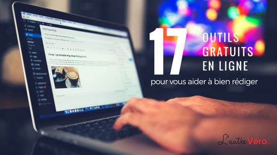 Rédaction 17 outils gratuits en ligne pour vous aider