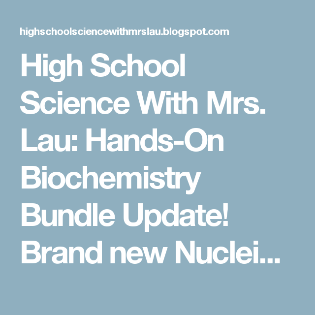 high school science mrs lau hands on biochemistry bundle  high school science mrs lau hands on biochemistry bundle update brand