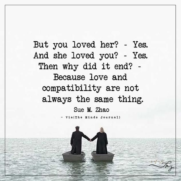 Quotes About Unhappiness: But You Loved Her? - Yes.