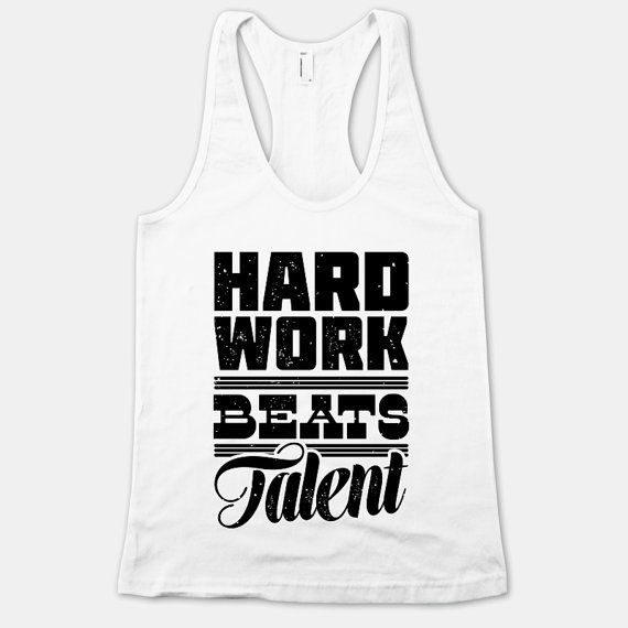 Hard Work Beats Talent - American Apparel White Womens Racerback Tank