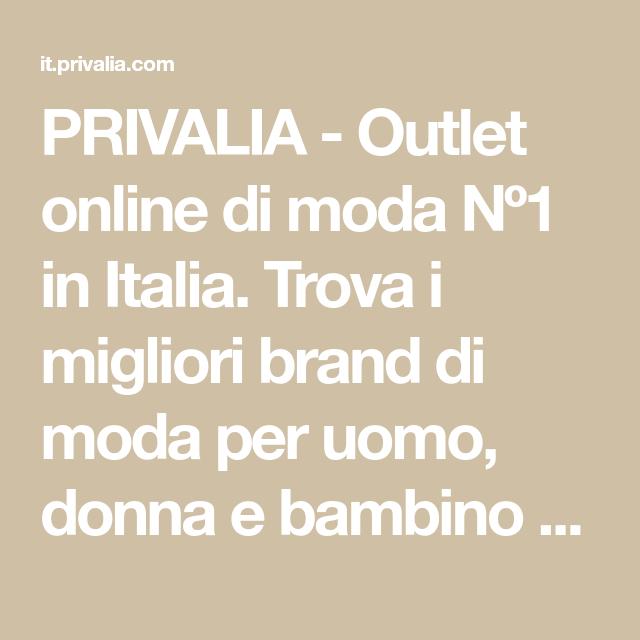 PRIVALIA - Outlet online di moda Nº1 in Italia. Trova i migliori ...