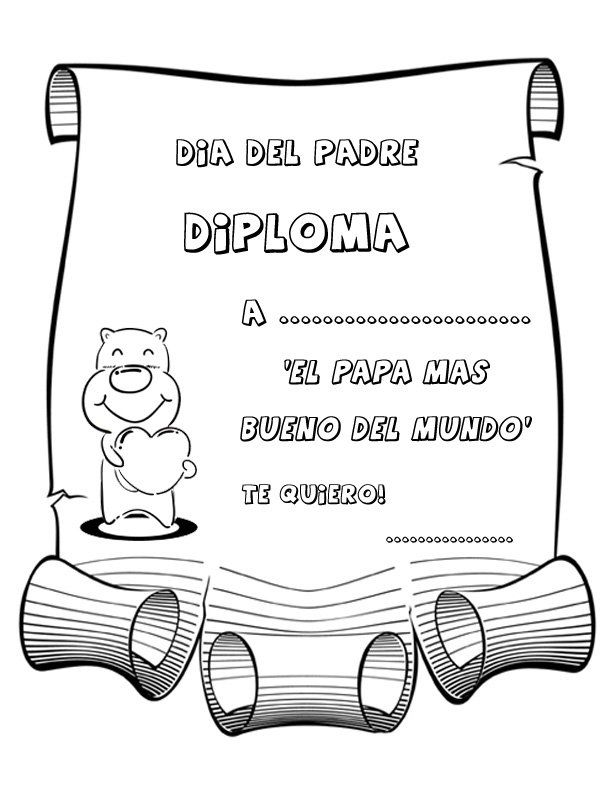 Dibujos Para Pintar Diploma Al Papa Mas Bueno Diplomas Dia Del Padre Dibujos Para Papa Manualidades Para El Dia Del Padre