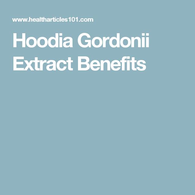 Hoodia Gordonii Extract Benefits