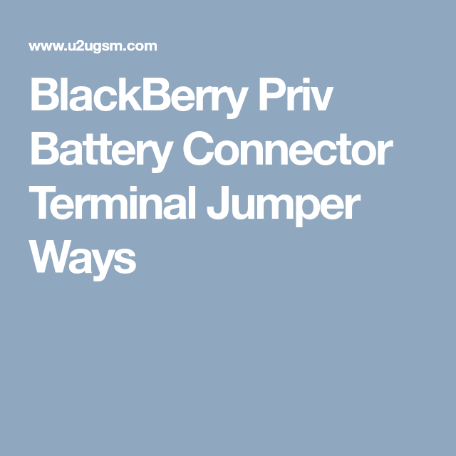 BlackBerry Priv Battery Connector Terminal Jumper Ways | Smart Phone