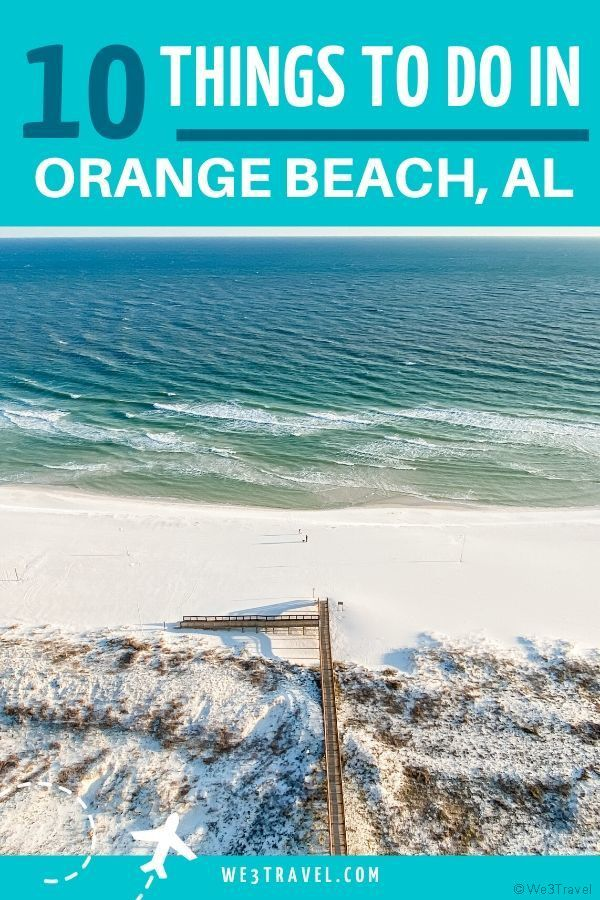 Things to do in Orange Beach and Gulf Shores Alabama