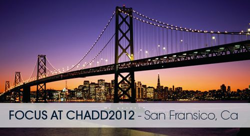 Focus at CHADD 2012, Dr. Woods review