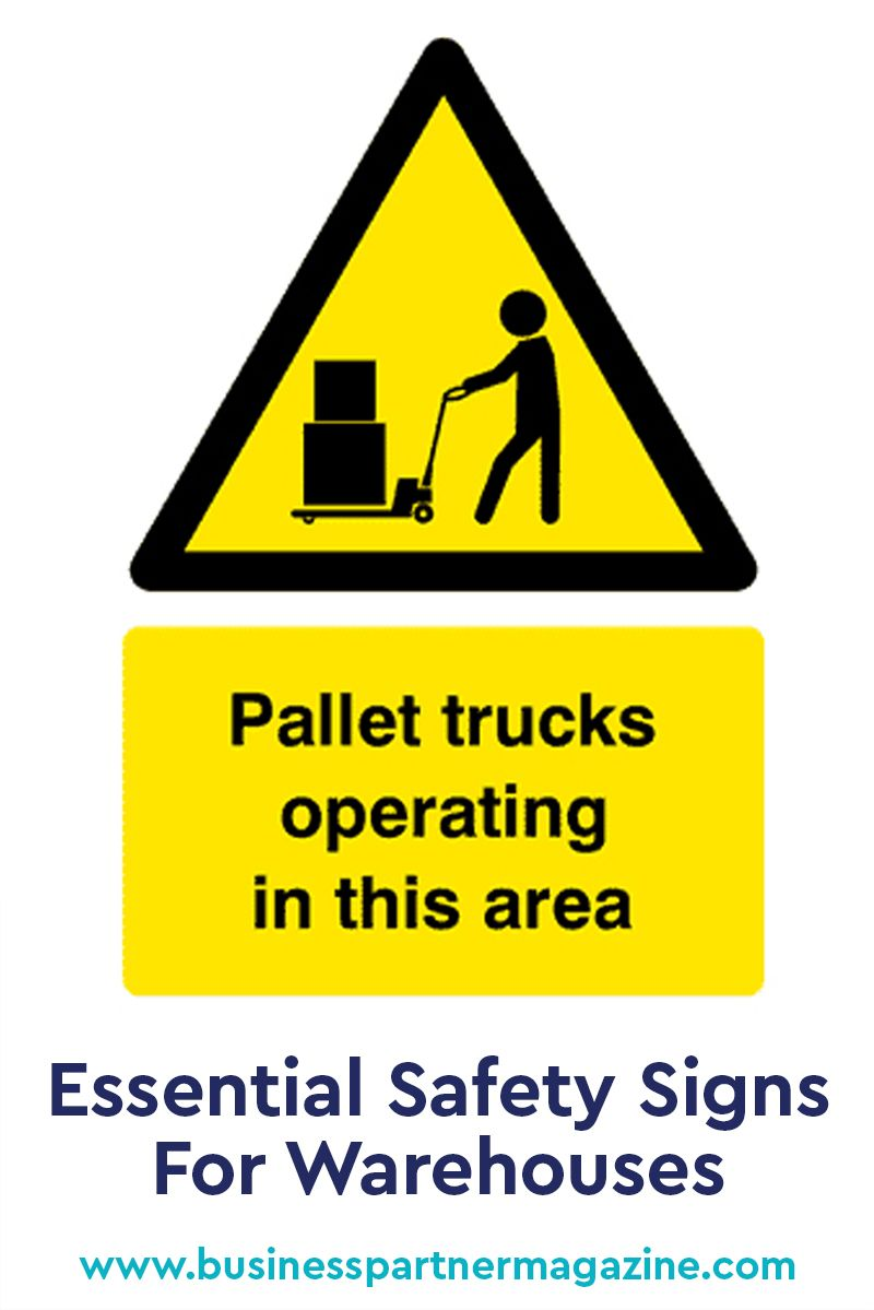 Essential Safety Signs For Warehouses Health And Safety Workplace Safety Safety