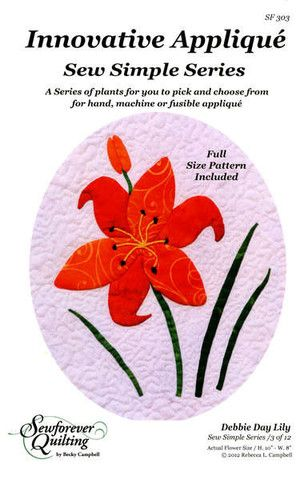 Sew Simple Applique Series Debbie Day Lily