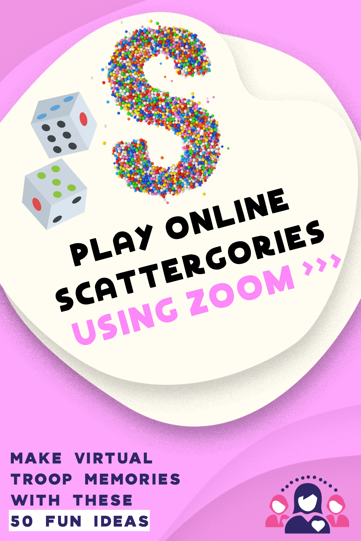 50 Fun Games And Activities To Try At Your Virtual Troop Meetings Leader Connecting Leaders Girl Scout Meeting Ideas Girl Scouts Cadettes Girl Scout Juniors