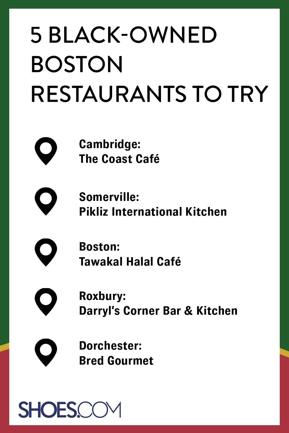 In Honor Of Juneteenth Here Are Five Black Owned Boston Restaurants To Try 1 Cambridge The Coast Cafe 2 Somervill In 2020 Shoes Com Free Shipping Shoes Dorchester