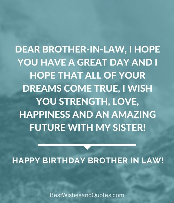 120 Original Birthday Messages Wishes Quotes: Happy Birthday Brother In Law