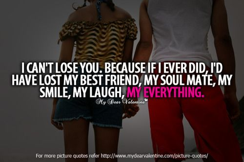 Yourmyeverythingquotes My Best Friend My Soul Mate My