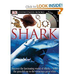 Shark Dk Eyewitness Books Miranda Macquitty 9780756637781 Amazon Com Books Shark Books Shark Books