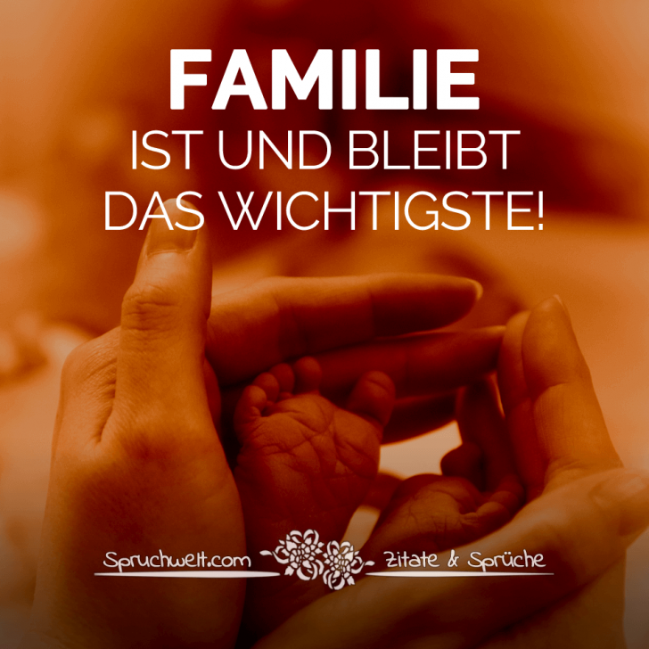Familie Ist Und Bleibt Das Wichtigste Mutter Zitate Zitat Familie Zitate