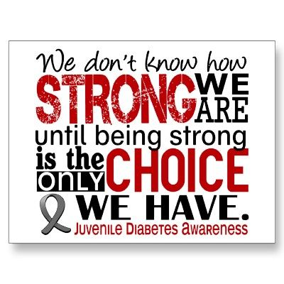 Diabetes Quotes We Don't Know How Strong We Are Until Being Strong Is The Only .